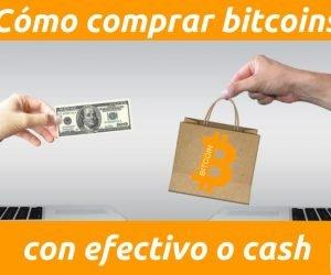 Como comprar bitcoin en efectivo