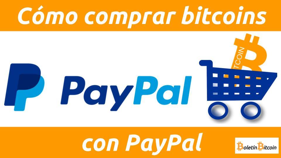 Cómo comprar bitcoins con PayPal
