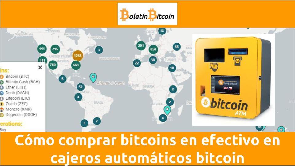 Como comprar bitcoins en efectivo en cajeros automáticos