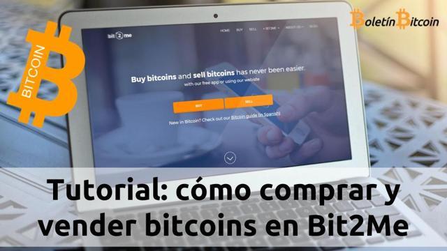 cómo comprar y vender bitcoins en bit2me