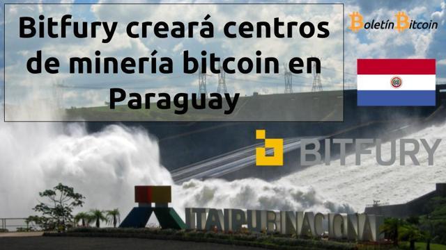 bitfury abrirá centros de minería bitcoin en Paraguay
