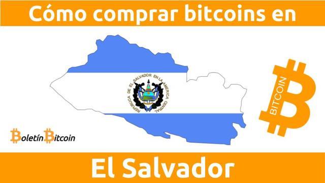 Dónde y cómo comprar bitcoins en El Salvador