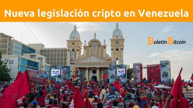 nueva legislación bitcoin en Venezuela