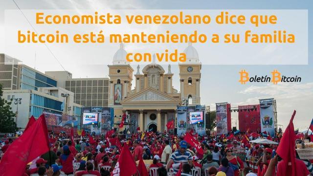 Economista venezolano dice que bitcoin está manteniendo a su familia con vida
