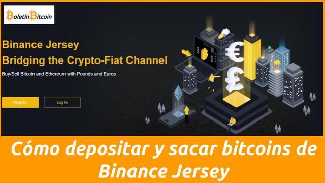 Cómo sacar y depositar bitcoins de Binance Jersey