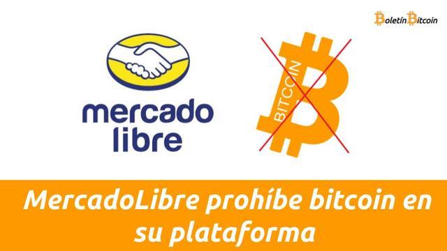 mercadolibre prohíbe bitcoin