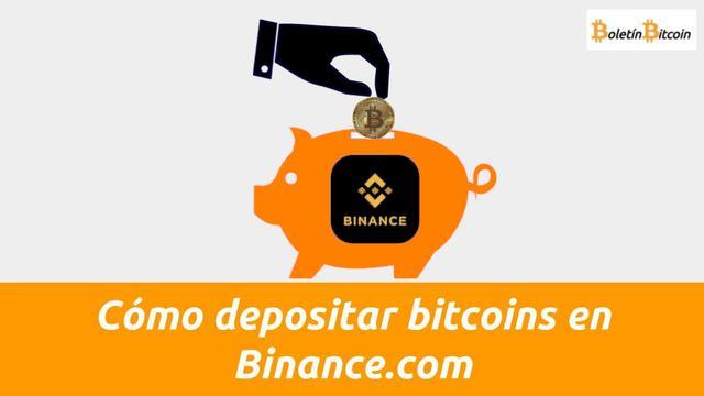 Cómo depositar bitcoins en Binance.com