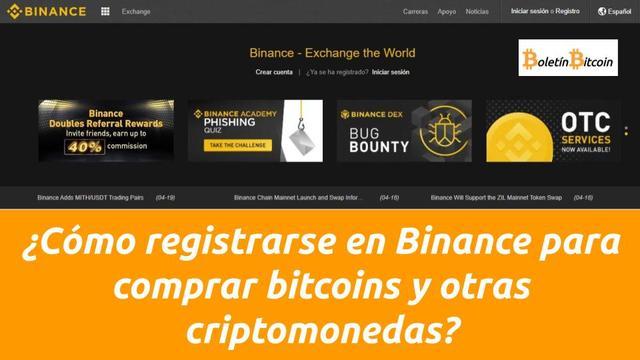 Cómo registrarse en Binance para comprar bitcoins y otras criptomonedas