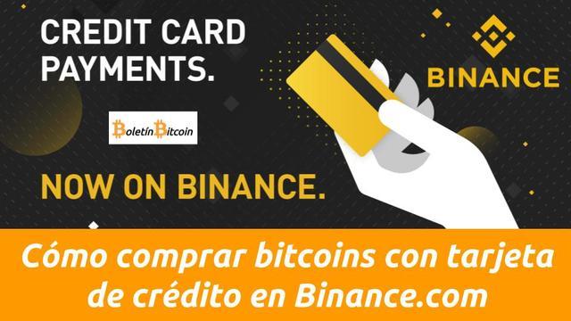 Cómo comprar bitcoins con tarjeta de crédito en Binance.com