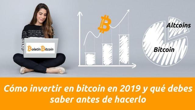 Como invertir en bitcoin en 2019