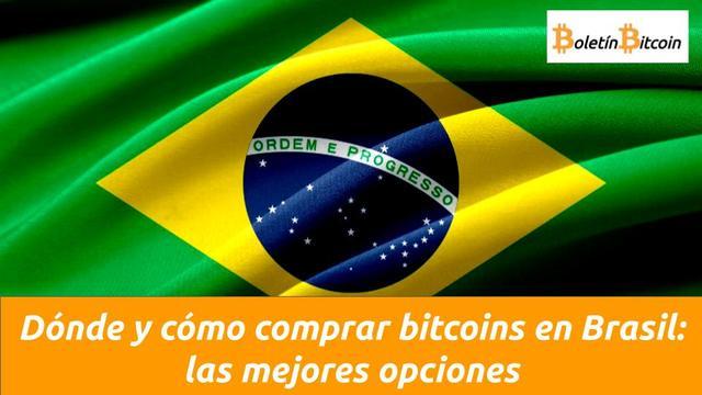 Dónde y cómo comprar bitcoins en Brasil: las mejores opciones