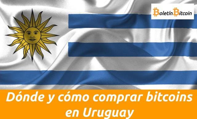 Dónde y cómo comprar bitcoins en Uruguay: las mejores opciones