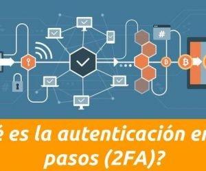 ¿Qué es la autenticación en dos pasos (2FA)?