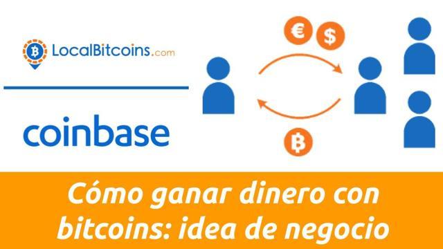como ganar dinero con bitcoins en localbitcoins