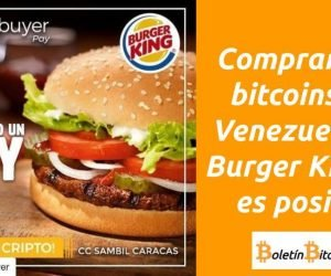 Comprar con bitcoins en Venezuela en Burger King