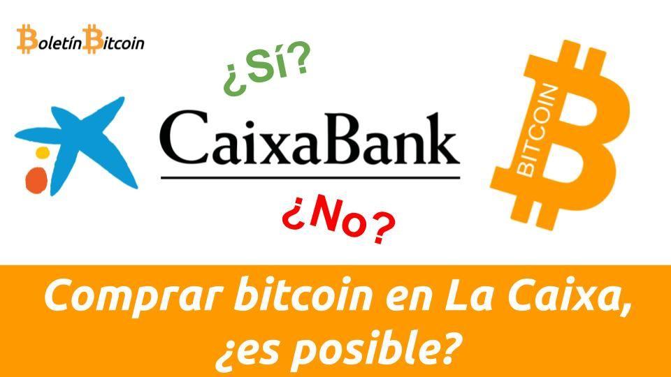 comprar bitcoin en la caixa