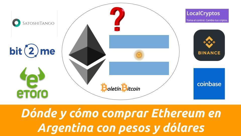 comprar ethereum en argentina con peros argentinos o dolares: dónde y cómo