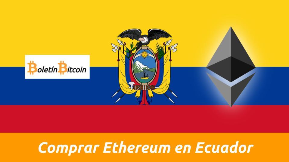 comprar ethereum en ecuador