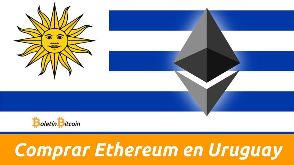 comprar ethereum en uruguay