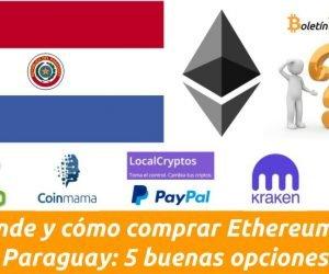 Dónde y cómo comprar Ethereum en Paraguay