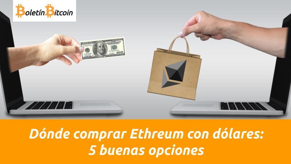 donde comprar ethereum con dolares