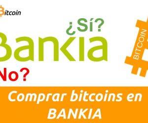 Como comprar bitcoin en Bankia