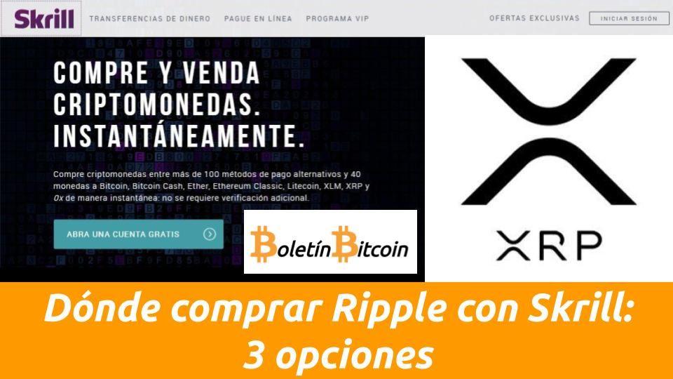 Dónde y cómo comprar Ripple XRP con Skrill