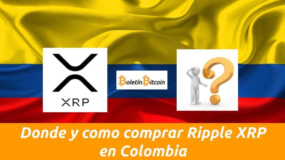 Donde y como comprar Ripple XRP en Colombia