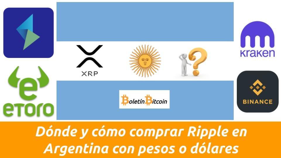Donde y como comprar Ripple en Argentina con pesos argentinos o dólares