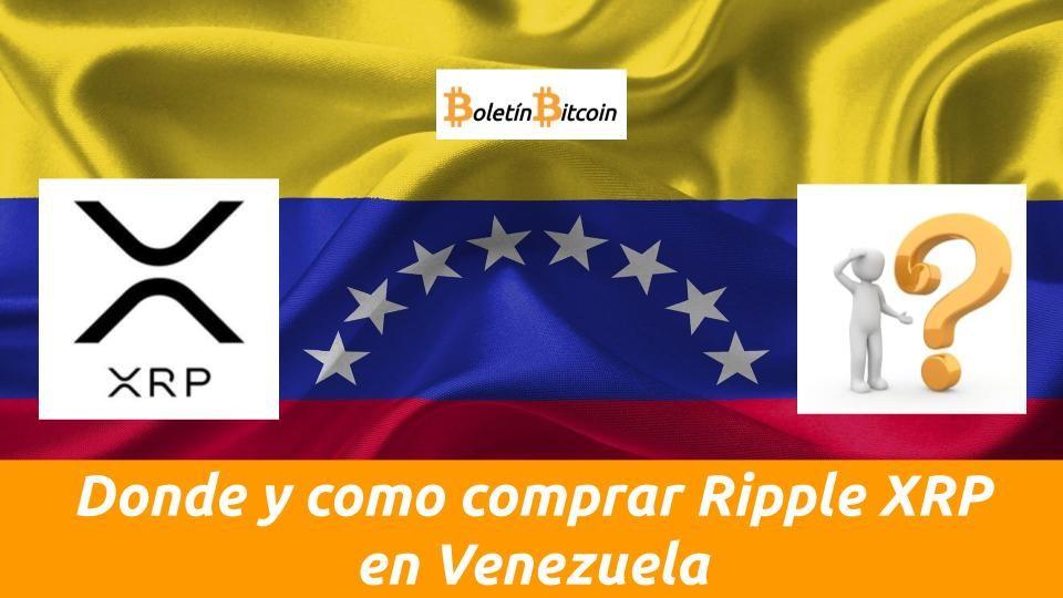 Donde y como comprar Ripple XRP en Venezuela