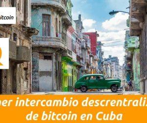 intercambio descentralizado de bitcoin en cuba Qbita