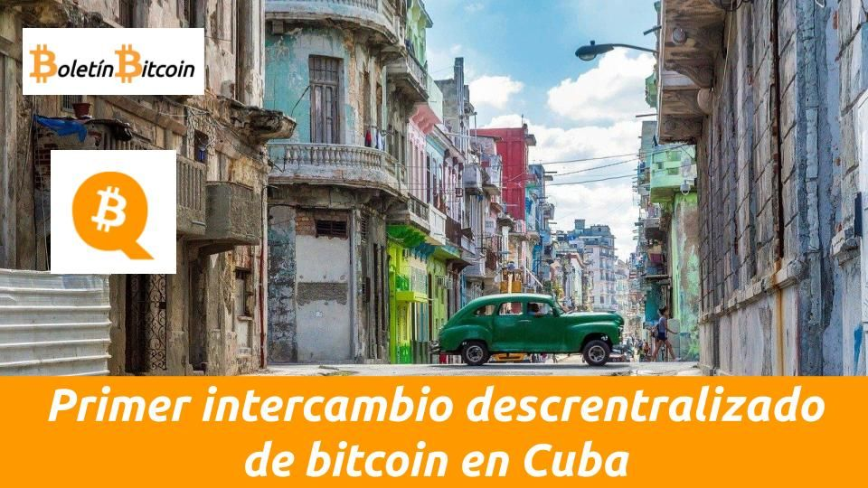 intercambio descentralizado de bitcoin en cuba Qbita