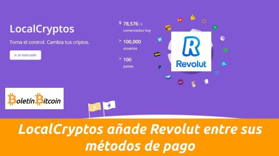 LocalCryptos añade Revolut métodos de pago