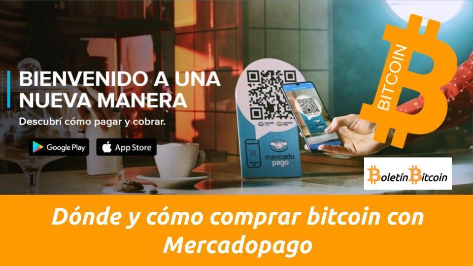 donde como comprar bitcoin con mercadopago