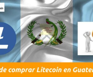 Como comprar Litecoin en Guatemala