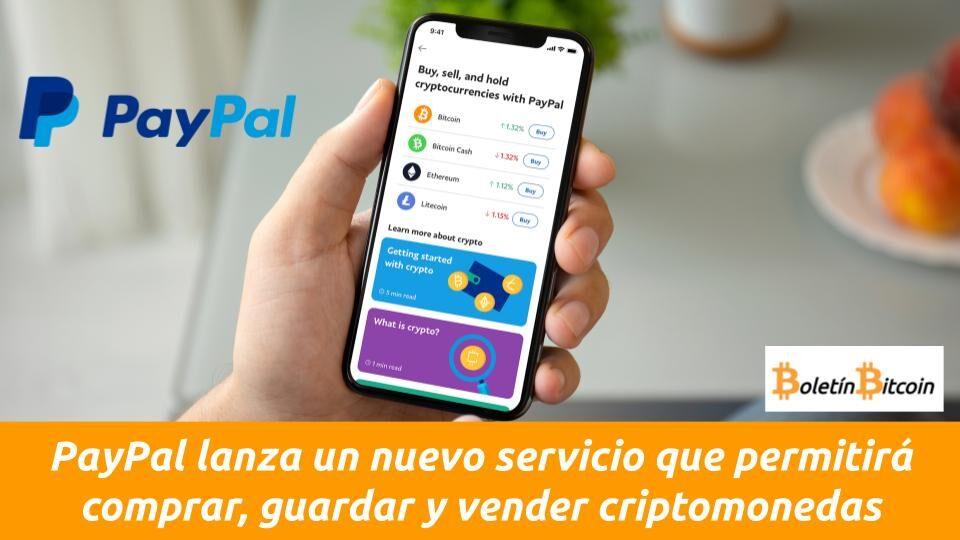 Paypal lanza servicio de compraventa y monedero de criptomonedas