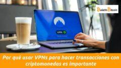 usar vpns para hacer transacciones con criptomonedas