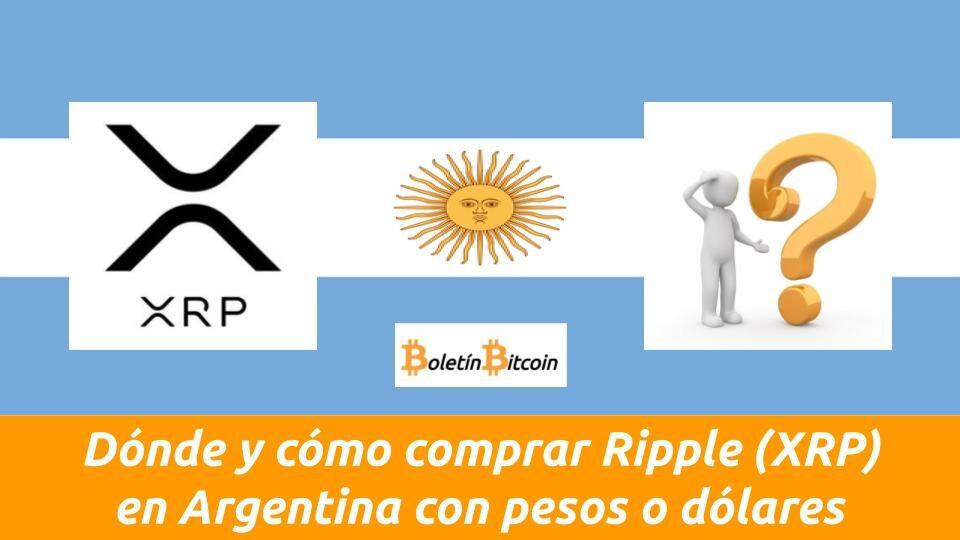 donde comprar xrp en argentina con pesos o dolares