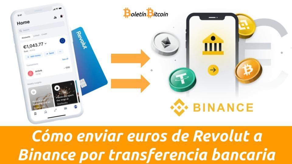 como enviar euros de revolut a binance por transferencia bancaria