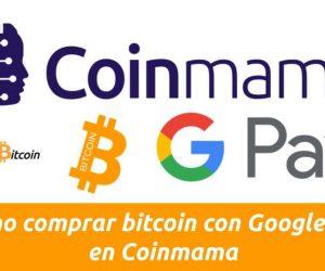 como comprar bitcoin con google pay en coinmama