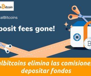 Localbitcoins elimina comisiones de deposito
