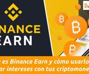 qué es binance earn y cómo funciona